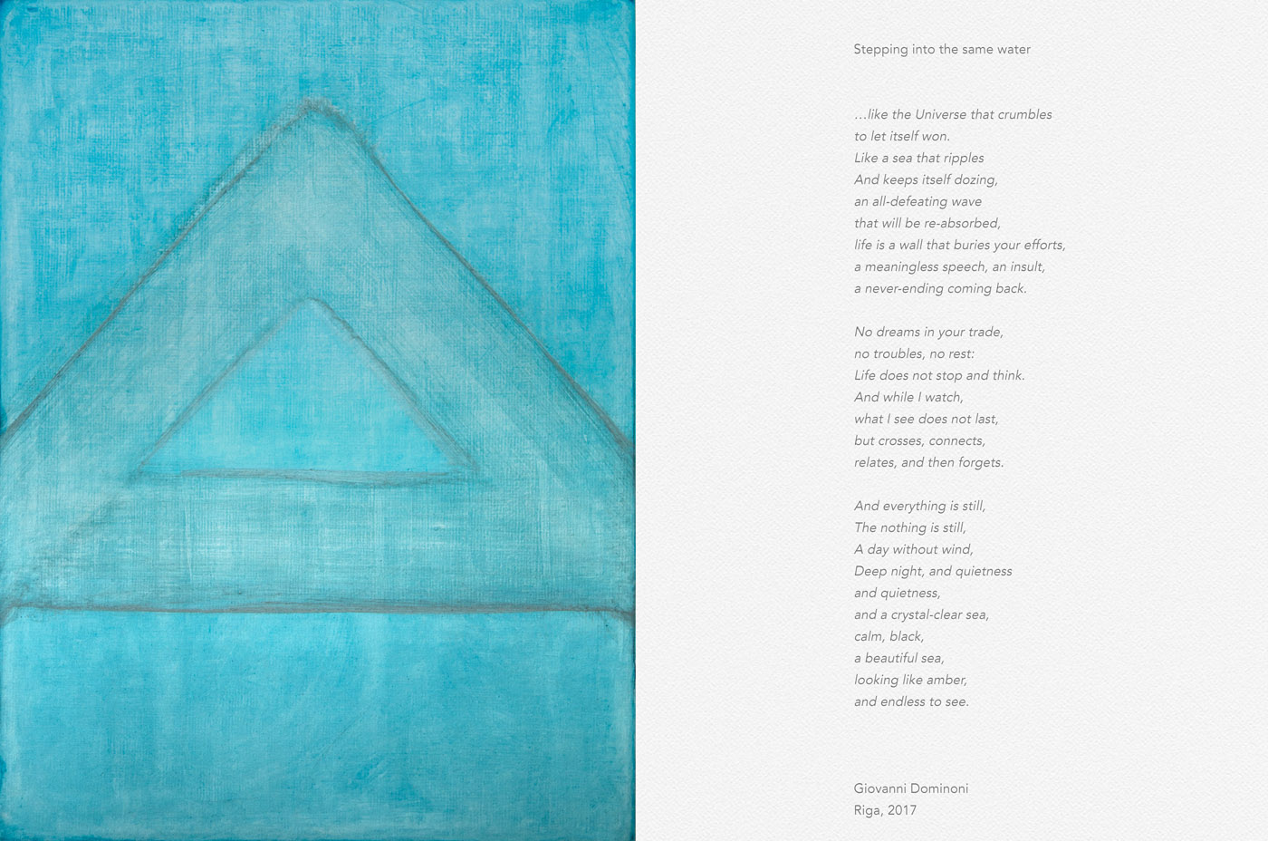 Giovanni Dominoni, Stepping into the same water, Artwork and Poem